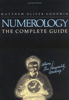 Numerology the Complete Guide, Volume 1: The Personality Reading - Matthew Oliver Goodwin