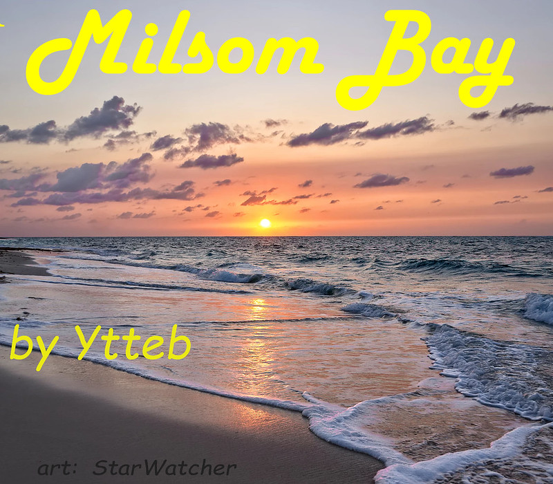 Calm ocean at sunset, text reads 'Milsom Bay' by Ytteb