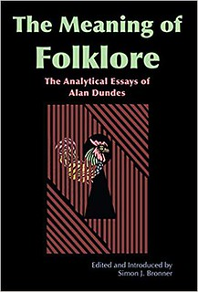 Alan Dundes – Meaning of Folklore