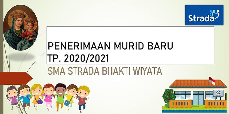 Penerimaan Murid Baru SMA Strada Bhakti Wiyata TP 2020/2021