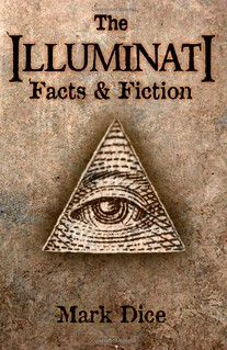 The Illuminati: Facts and Fiction – Mark Dice