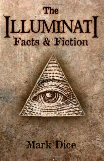 The Illuminati: Facts and Fiction - Mark Dice