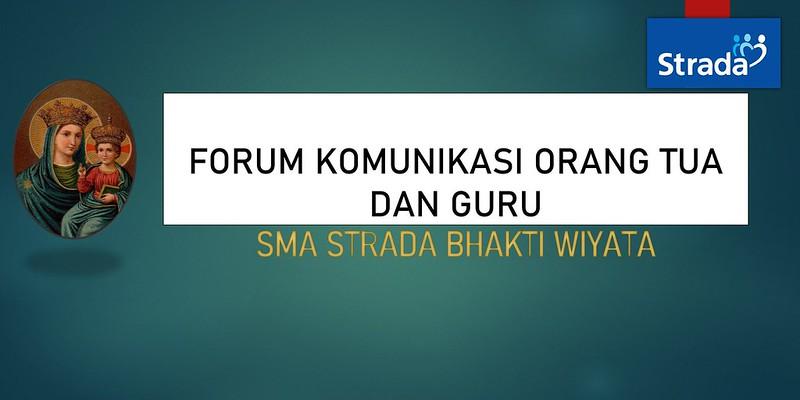 Forum Komunikasi Orang Tua dan Guru SMA Strada Bhakti WIyata Tahun Ajaran 2019/2020