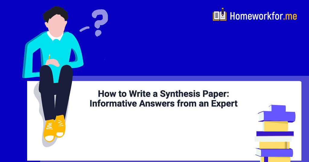 How to Write a Synthesis Paper: Informative Answers from an Expert