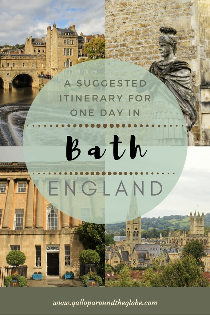 A Suggested Itinerary for One Day in Bath, UK | Gallop Around The Globe
