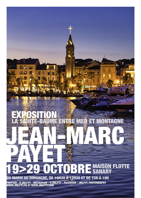 Exposition Photo - Sanary-sur-Mer - Côte d(Azur Franc