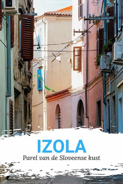 Vakantie aan de Sloveense kust: bekijk alle tips voor een bezoek aan Izola, Slovenië | Mooistestedentrips.nl