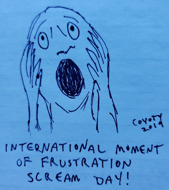 Inktober 12, 2019: International Moment of Frustration Scream Day
