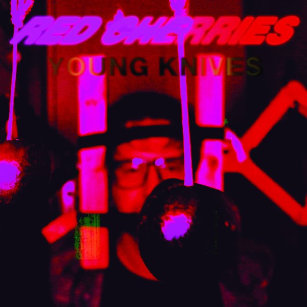 Young Knives - Red Cherries