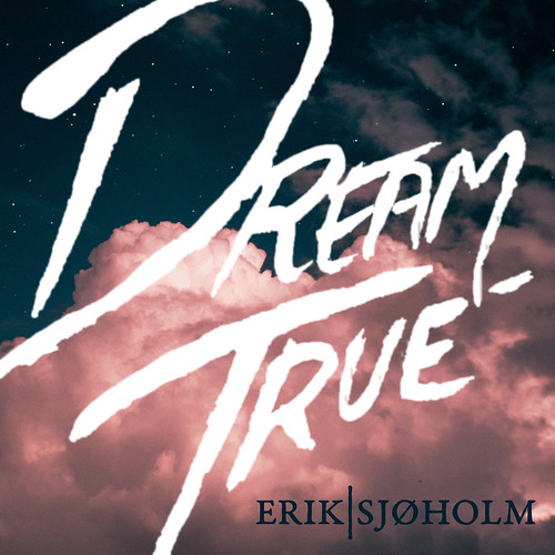 ErikSjoholm_Dream_True_Final_coverart
