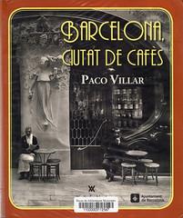 Paco Villar, Barcelona ciudad de cafés