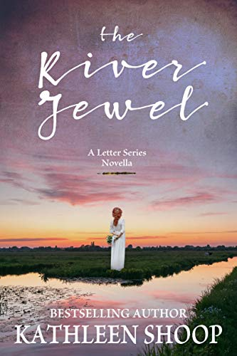 The River Jewel - A Letter Series Novella
