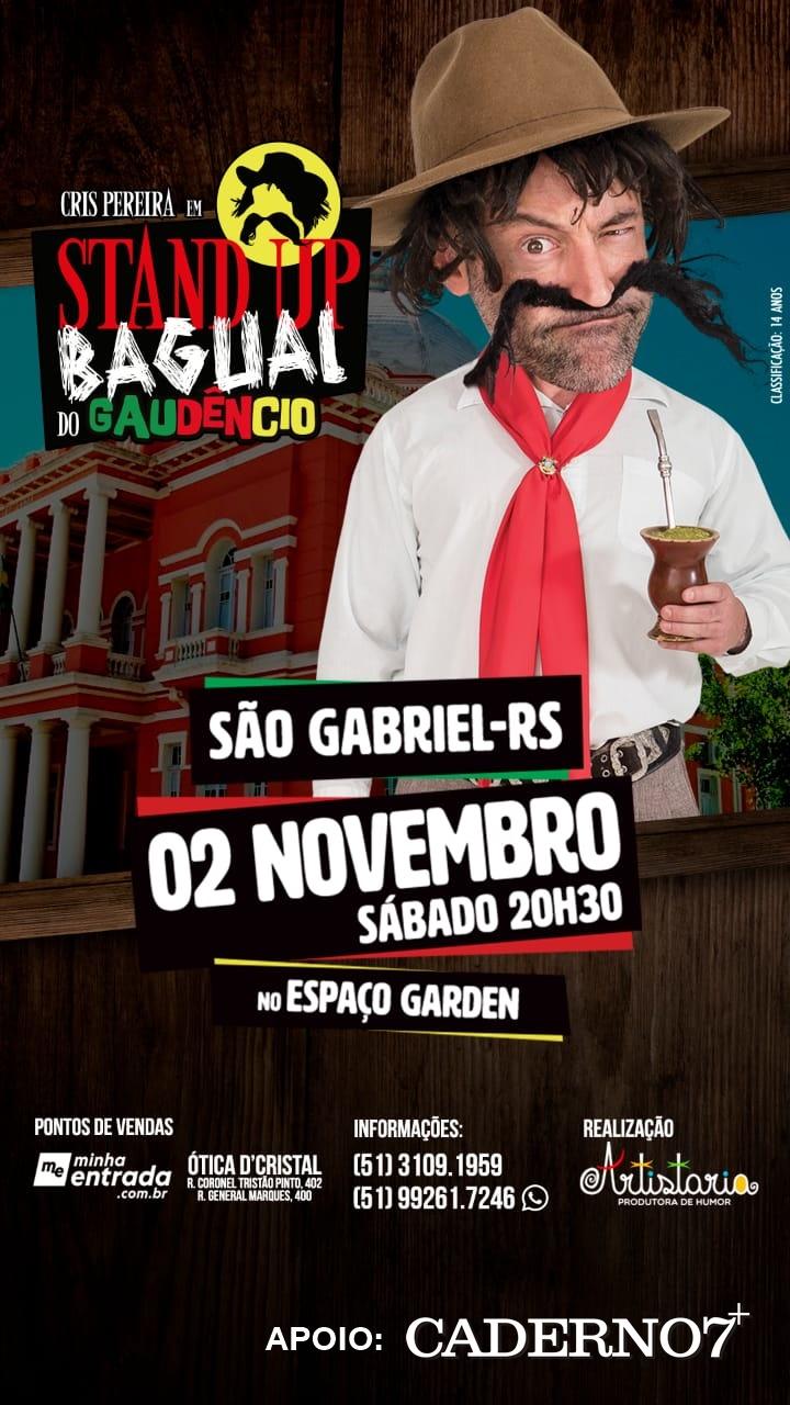02/11 - Stand-Up Bagual do Gaudêncio em São Gabriel