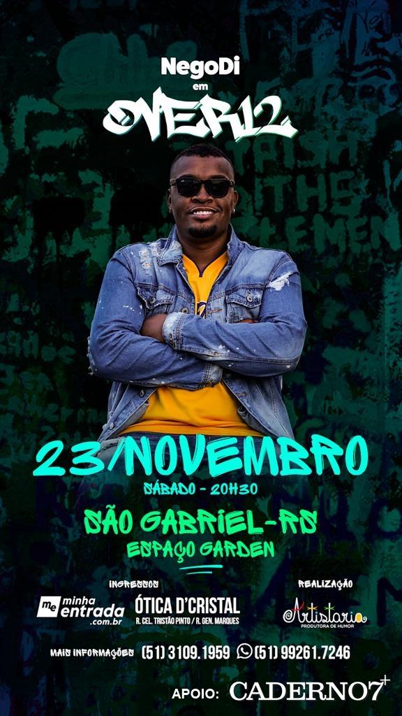 23/11 - Nego Di em Over12, em São Gabriel
