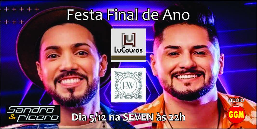 05-12 Festa Final de Ano Lú Couros e Rafaela Weber - show com Sandro e Cícero