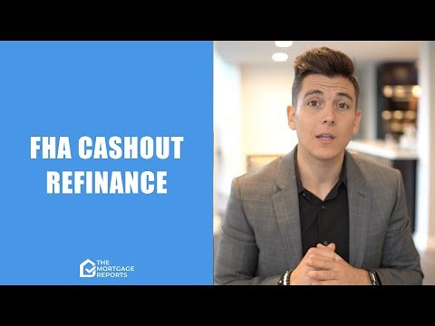 Fha Guidelines For Cash Out Refinance