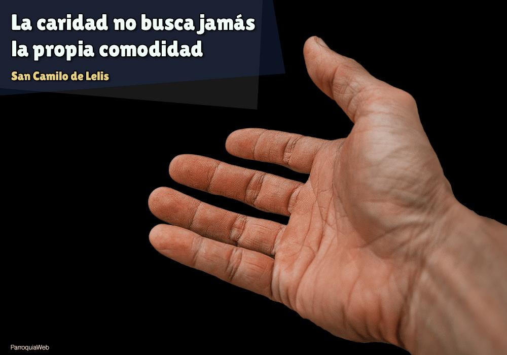 Lacaridadno busca jamás la propia comodidad - San Camilo de Lelis