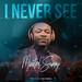 Download Music: Minstrel Sammy I Never See [Free Mp3 Download]