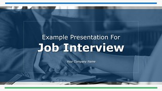 Example Presentation for Job Interview PowerPoint Presentation