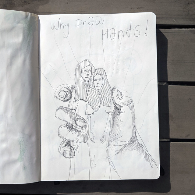 Why draw hands!