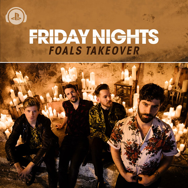Foals: Friday Nights Takeover