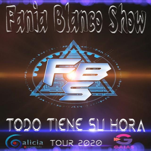 FANIA BLANCO SHOW