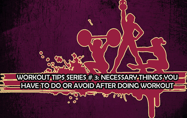 Workout Tips Series # 3