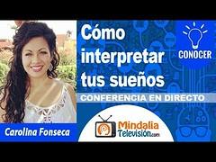 30/10/19 Cómo interpretar tus sueños por Carolina Fonseca