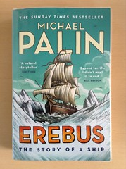 Erebus: The Story of a Ship - Michael Palin