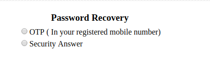 In case if you forget the password you can get it by OTP and Security answers