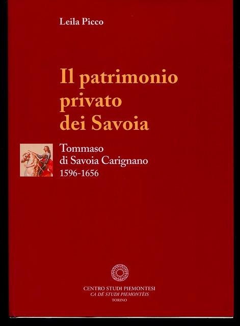 Il patrimonio privato dei Savoia. Tommaso di Savoia Carignano (1596-1656)