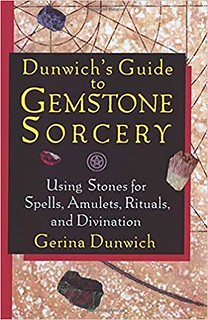 Dunwich's Guide to Gemstone Sorcery - Gerina Dunwich