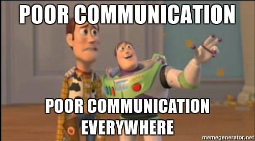 poor-communication-poor-communication-everywhere