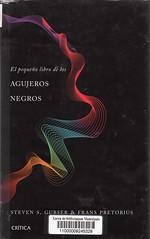 Steven S Gubser y Frans Pretorius, Agujeros negros