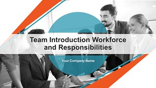 Team Introduction Workforce and Responsibilities PowerPoint Presentation
