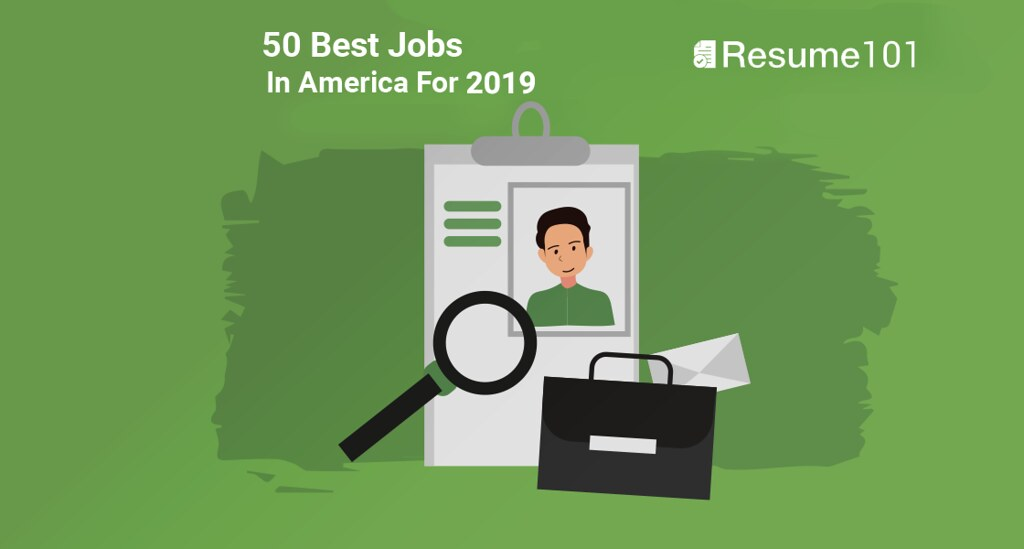 The List Of The Best Jobs In America in 2019 From Resume101