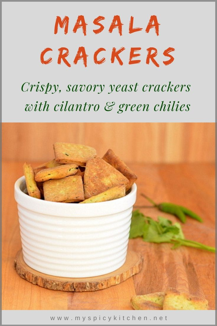 Savory masala crackers are seasoned with green chilies and cilantro.  A great snack for any occasion!