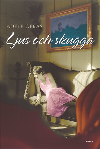Adèle Geras, Ljus och skugga