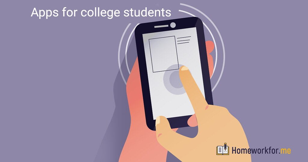 Essential Apps For College Students Recommended By Homeworkfor.me