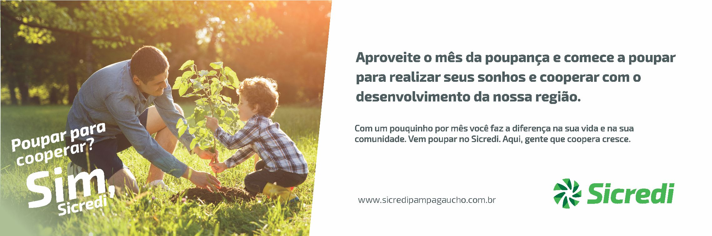 Poupança? É Sim, Sicredi - Aproveite para fazer a diferença em sua vida financeira