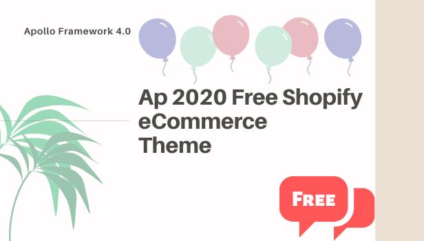Ap 2020 Free Shopify eCommerce Theme