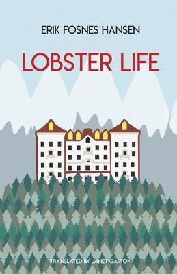 Erik Fosnes Hansen, Lobster Life