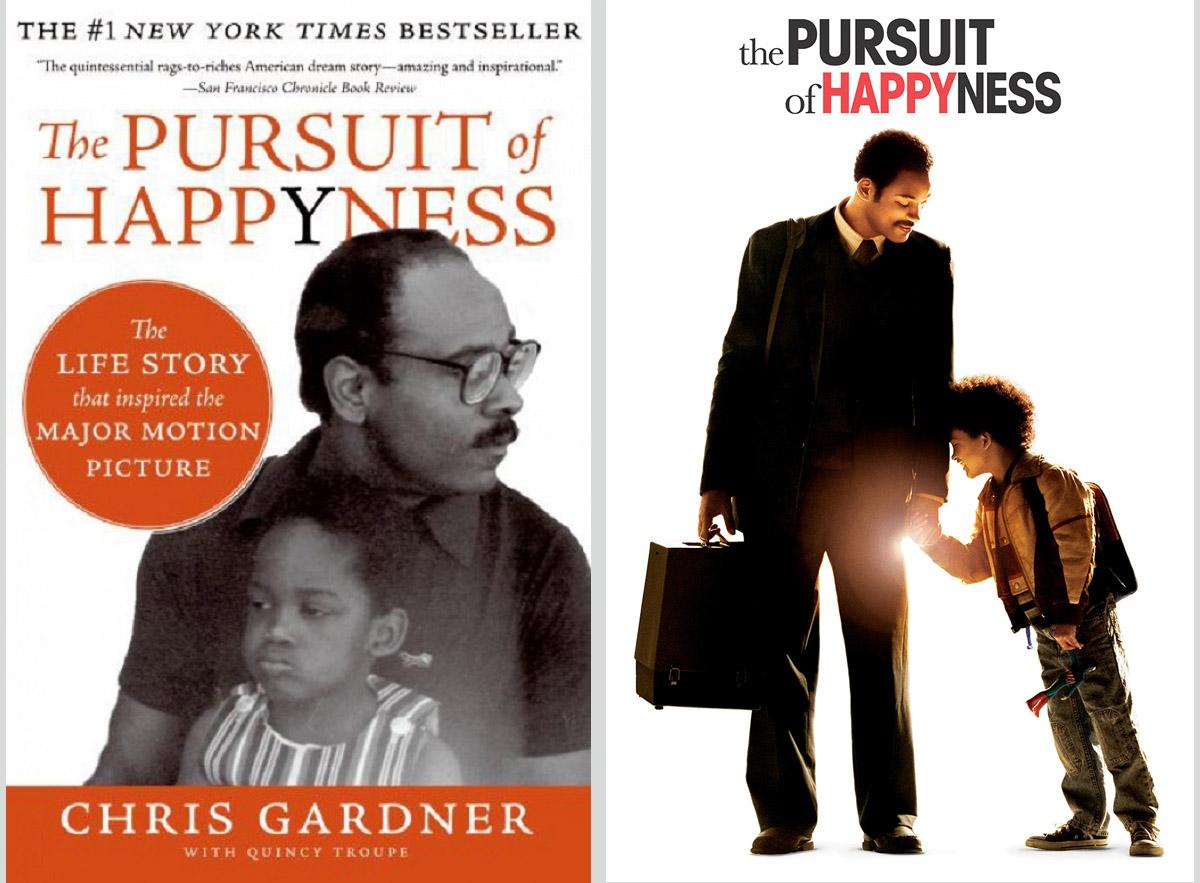 """Quyển hồi ký """"The Pursuit of Happyness"""" của Chris Gardner và bộ phim cùng tên do tài tử Will Smith thủ vai chánh."""