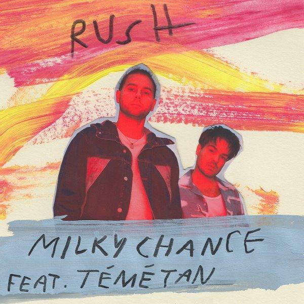 Milky Chance - Rush