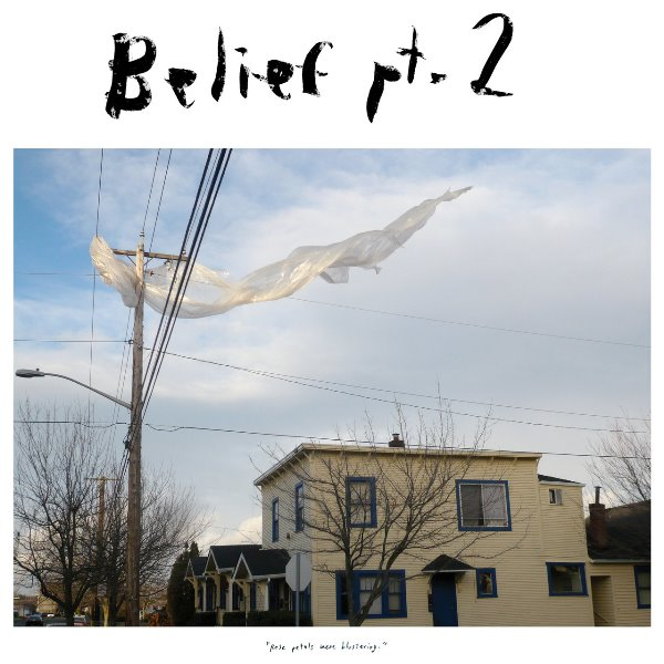 Mount Eerie - Belief Pt. 2