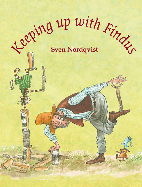 Sven Nordqvist, Keeping up with Findus