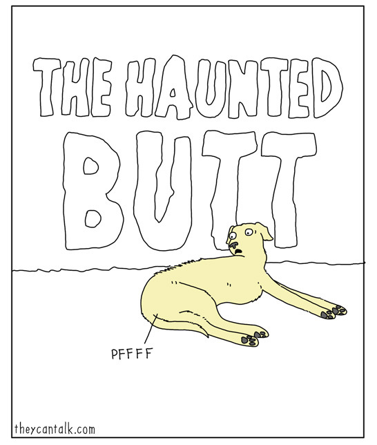 The Haunted Butt - TheyCanTalk.com