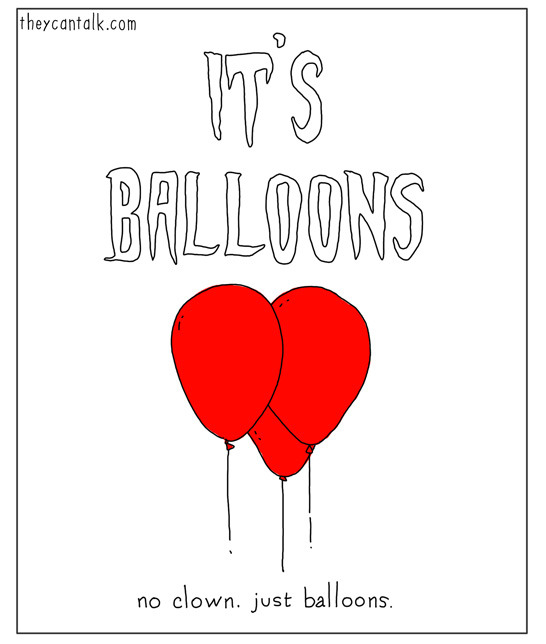 It's Balloons - TheyCanTalk.com