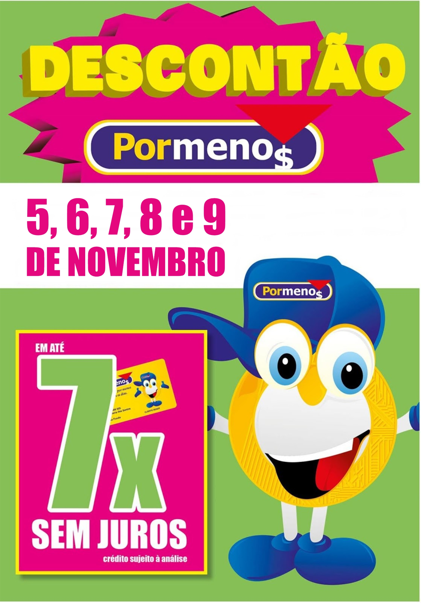 De 5 a 9 de novembro - Descontão Por Menos em São Gabriel