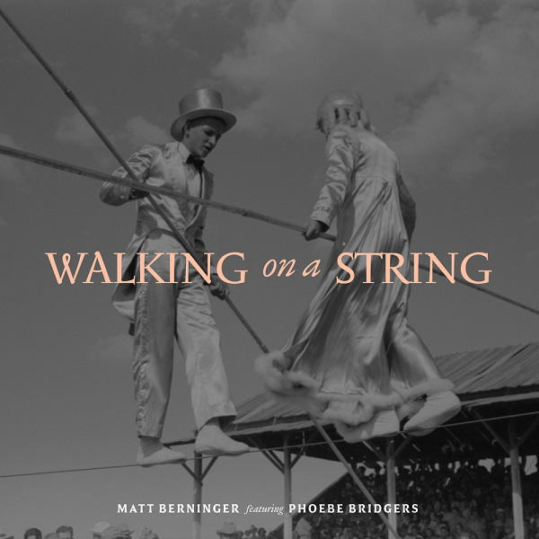 Matt Berninger - Walking On A String